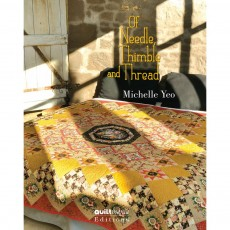 Of Needle, Thimble and Thread ~ Quilts inspired by the past